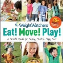 weight-watchers-eat-move-play-a-parent-s-guide-for-raising-healthy-happy-kids-17628036