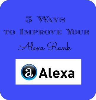 Five Ways to Improve Your Alexa Rank
