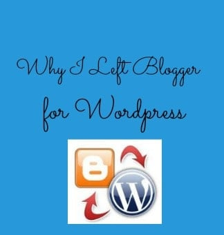 Why I Left Blogger for WordPress