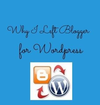 Why I Left Blogger for WordPress