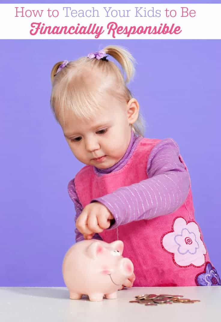 How to Teach Your Kids to Be Financially Responsible
