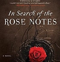 In Search of the Rose Notes
