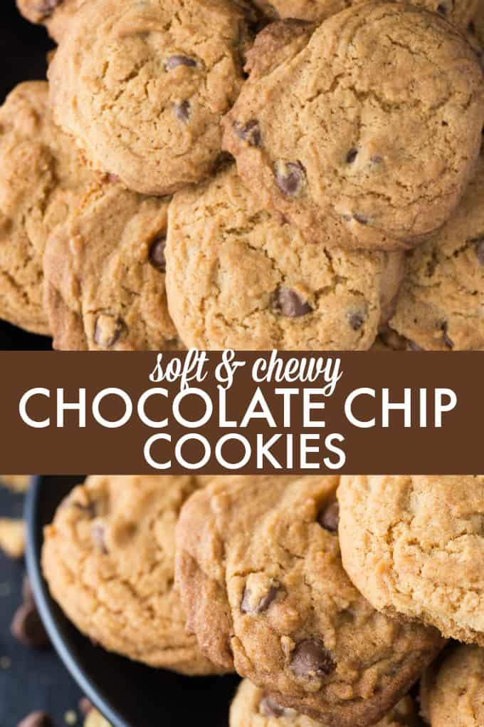 Soft & Chewy Chocolate Chip Cookies - Melt in your mouth delicious!