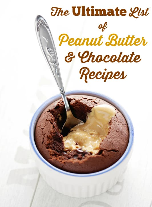 The ultimate list of peanut butter & chocolate recipes! These recipes are so good you'll want to try them all!