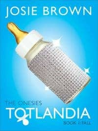 Totlandia: The Onesies