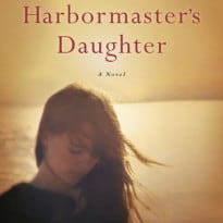 The Harbormaster's Daughter by Heidi Jon Schmidt