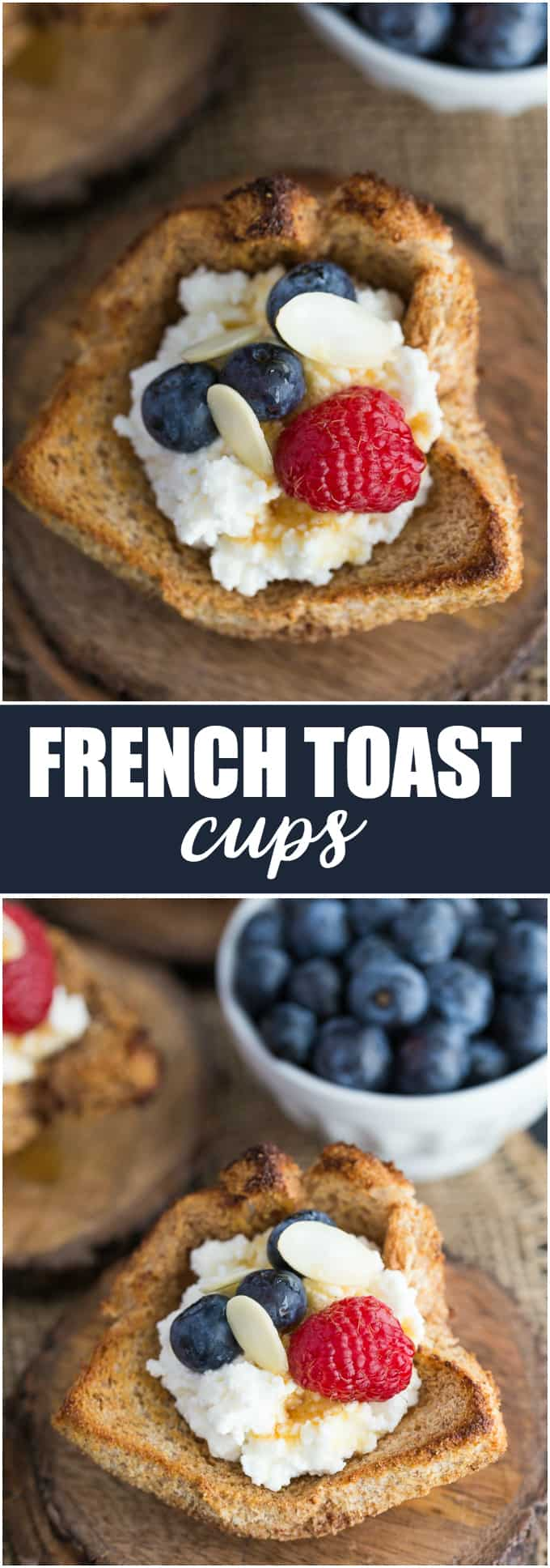 French Toast Cups - This easy breakfast recipe is the perfect sweet start to your day. Creamy ricotta with fresh berries and a drizzle of honey or maple syrup are a delicious breakfast treat.