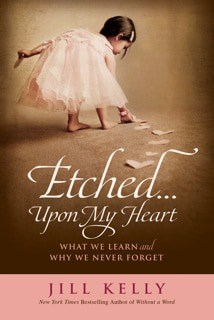Etched...Upon My Heart by Jill Kelly