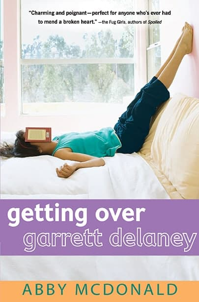 """Getting Over Garrett Delaney"" by Abby McDonald"