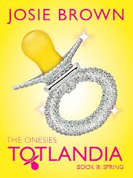 Totlandia, The Onesies Book 3