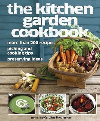 The Kitchen Garden Cookbook