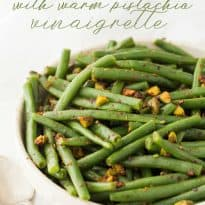Green Beans with Warm Pistachio Vinaigrette