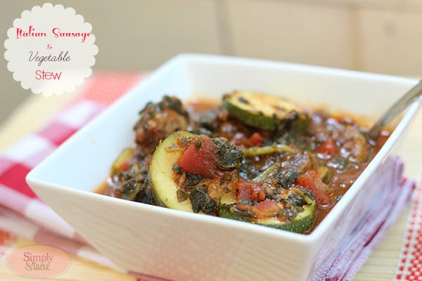 Italian Sausage & Vegetable Stew