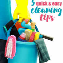 5 Quick & Easy Cleaning Tips