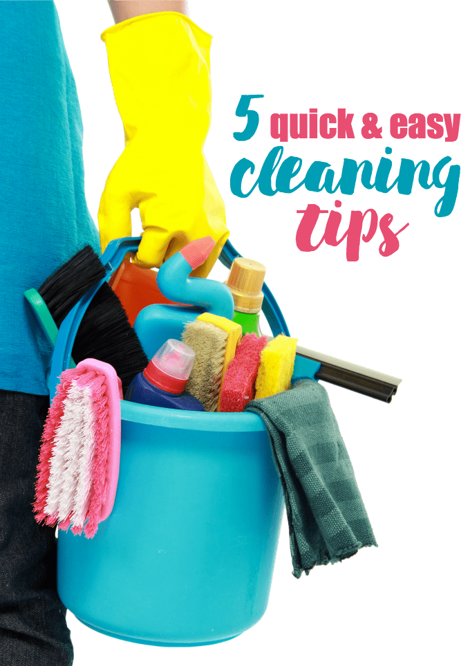 5 Quick & Easy Cleaning Tips - Time is precious. Don't waste the day cleaning your home. These tips work!
