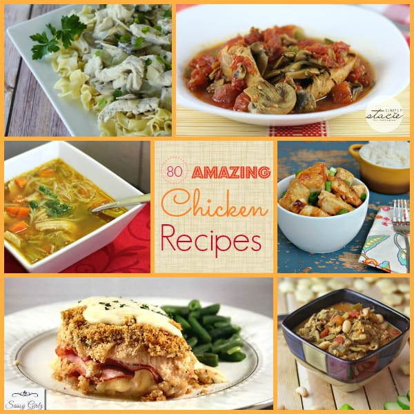 80 Amazing Chicken Recipes