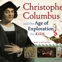 Christopher Columbus and the Age of Exploration for Kids