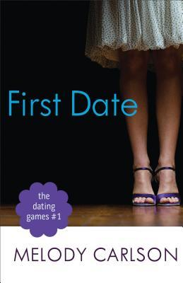 First Date by Melody Carlson