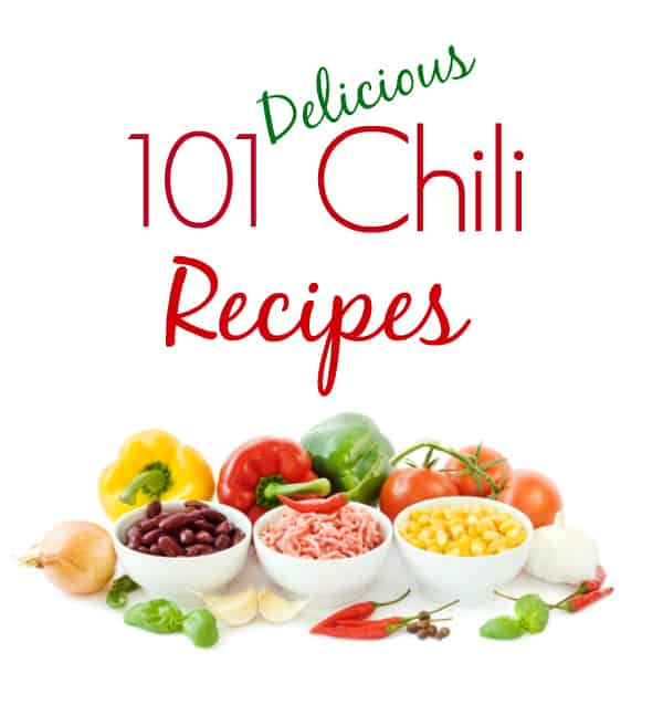 101 Delicious Chili Recipes
