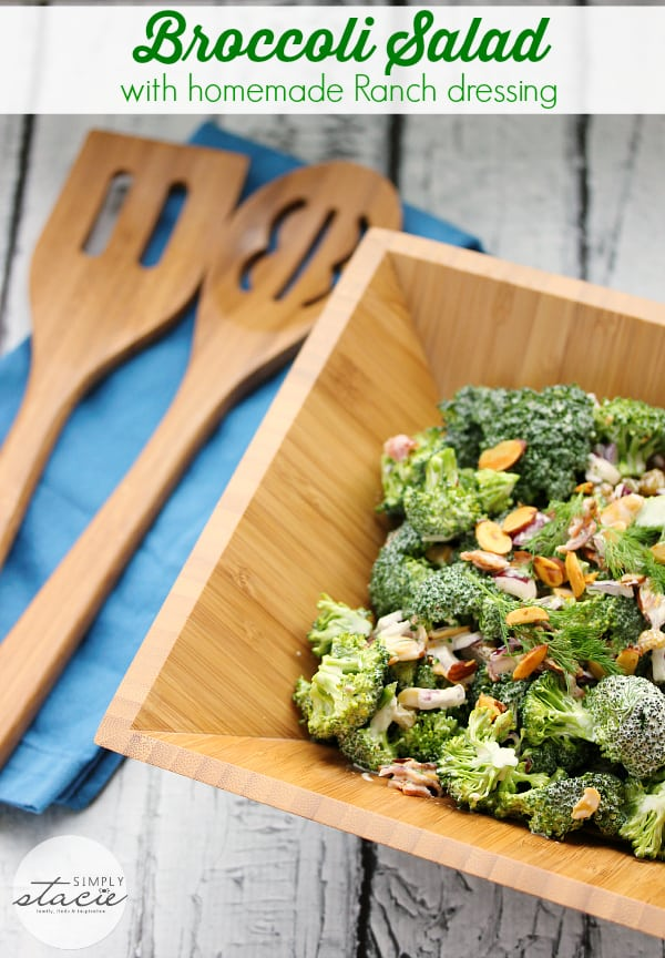 Broccoli Salad with Homemade Ranch Dressing- The most delicious broccoli salad ever!