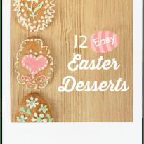 12 Easy Easter Desserts