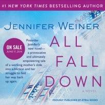 All Fall Down by Jennifer Weiner Sneak Peek