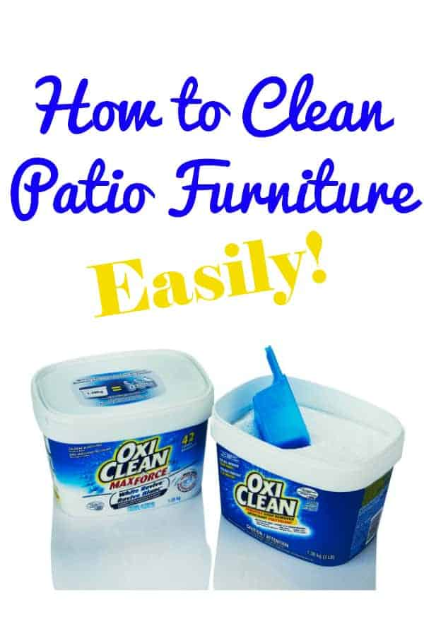 How to Clean Patio Furniture  - super easy to do with OxiClean Versatile Stain Remover.