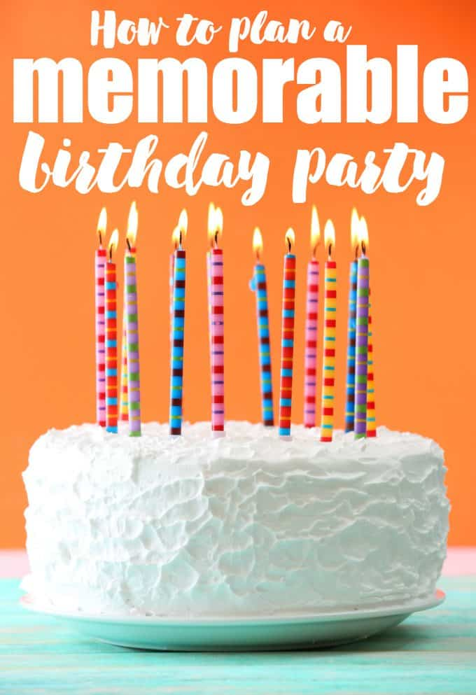 How to Plan a Memorable Birthday Party - Make it a party for the record books!