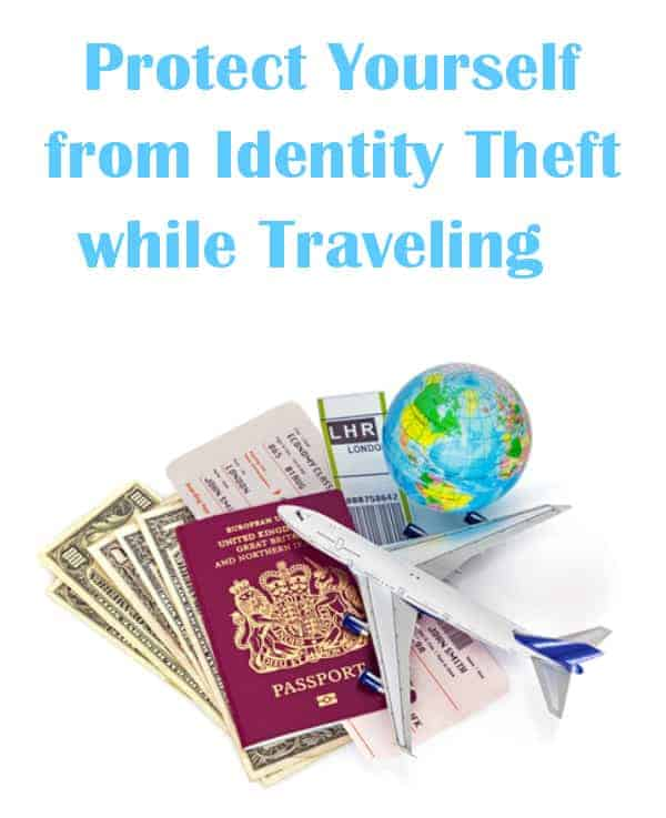 Protect Yourself from Identity Theft While Traveling #LifeLocksafety