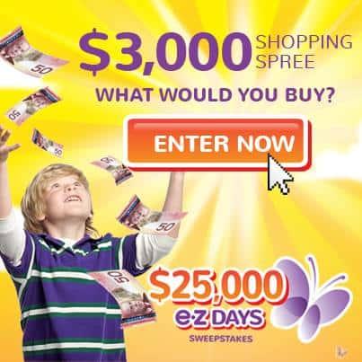 MAJESTA $25,000 e•z Days Sweepstakes