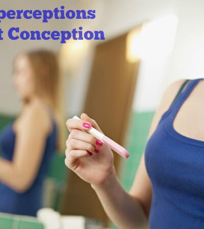 Misperceptions about Conception