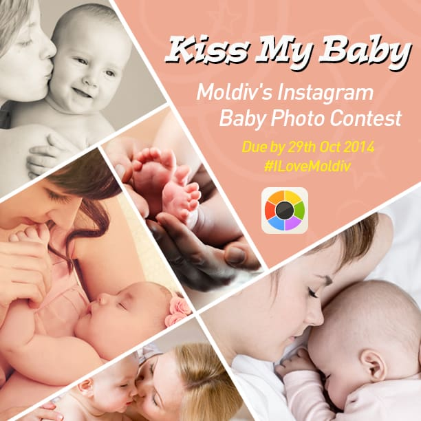 Kiss My Baby: Moldiv's Instagram Baby Photo Contest #ILoveMoldiv