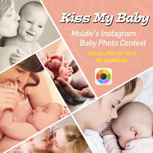 Kiss My Baby: Moldiv's Instagram Baby Photo Contest #ILoveMoldiv