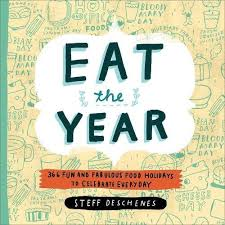 Eat the Year by Steff Deschenes
