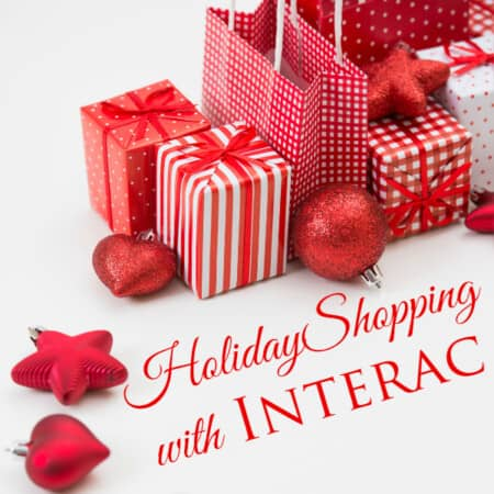 Holiday Shopping with Interac #YourChoiceMatters