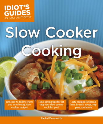 Idiot's Guides Slow Cooker Cooking