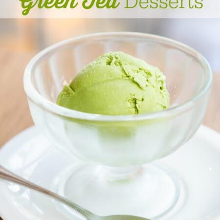 22 Incredible Green Tea Desserts