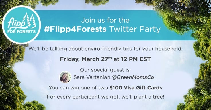 Join the #Flipp4Forests Twitter Party on March 27th!
