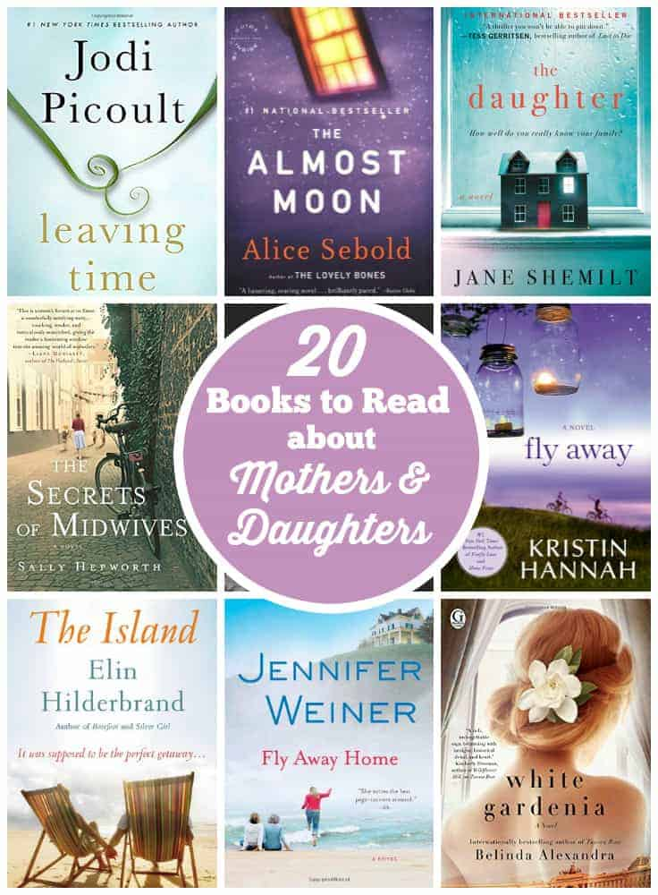 20 Books About Mothers & Daughters - 20 Books About Mothers & Daughters - Celebrate the mother and daughter relationship with a good book!