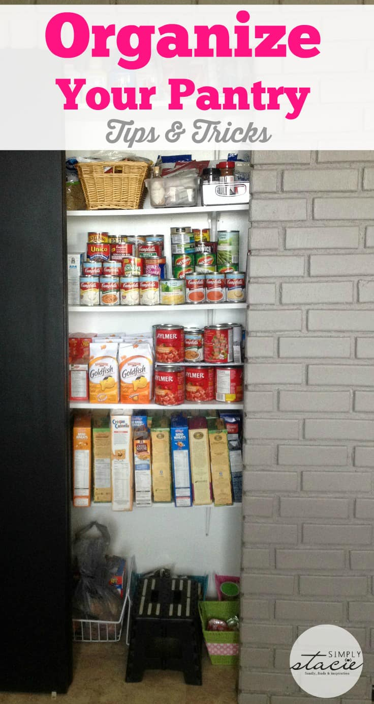 Organize Your Pantry - give your pantry a makeover with these simple tips & tricks!
