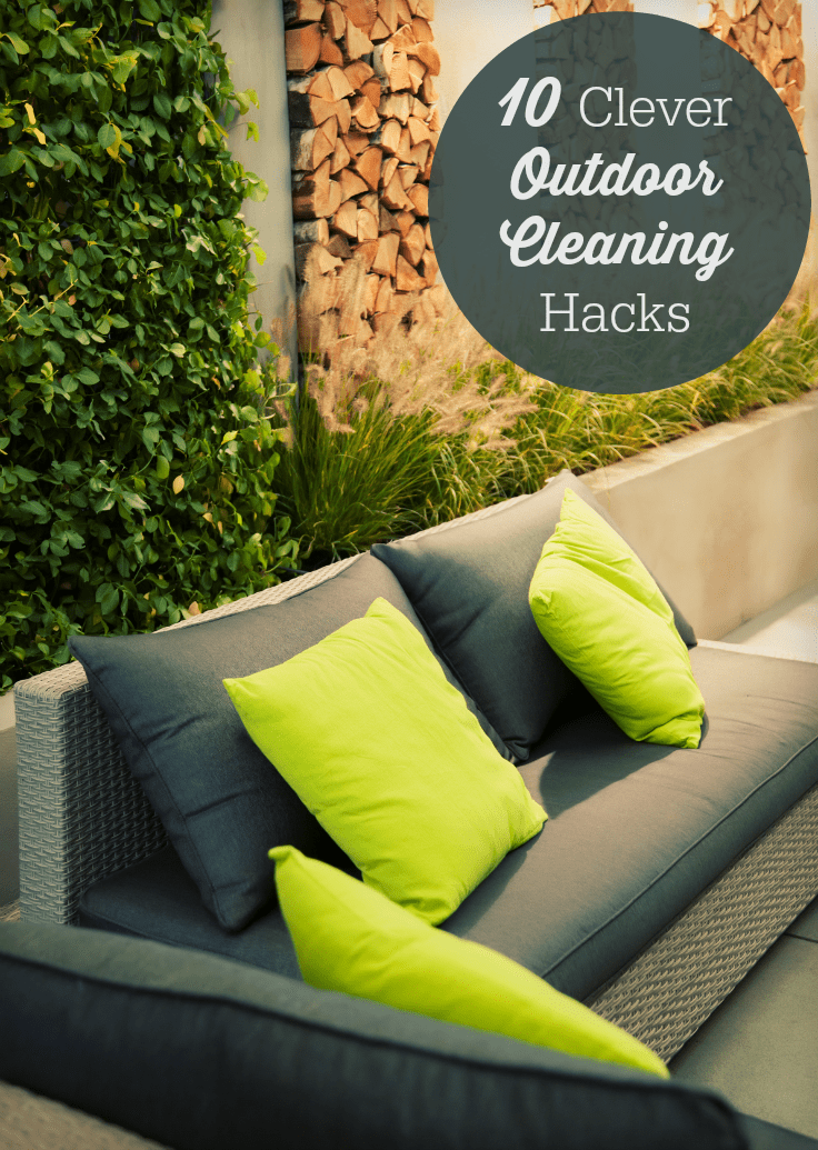 10 Clever Outdoor Cleaning Hacks - Save you time and get your yard ready for summer!