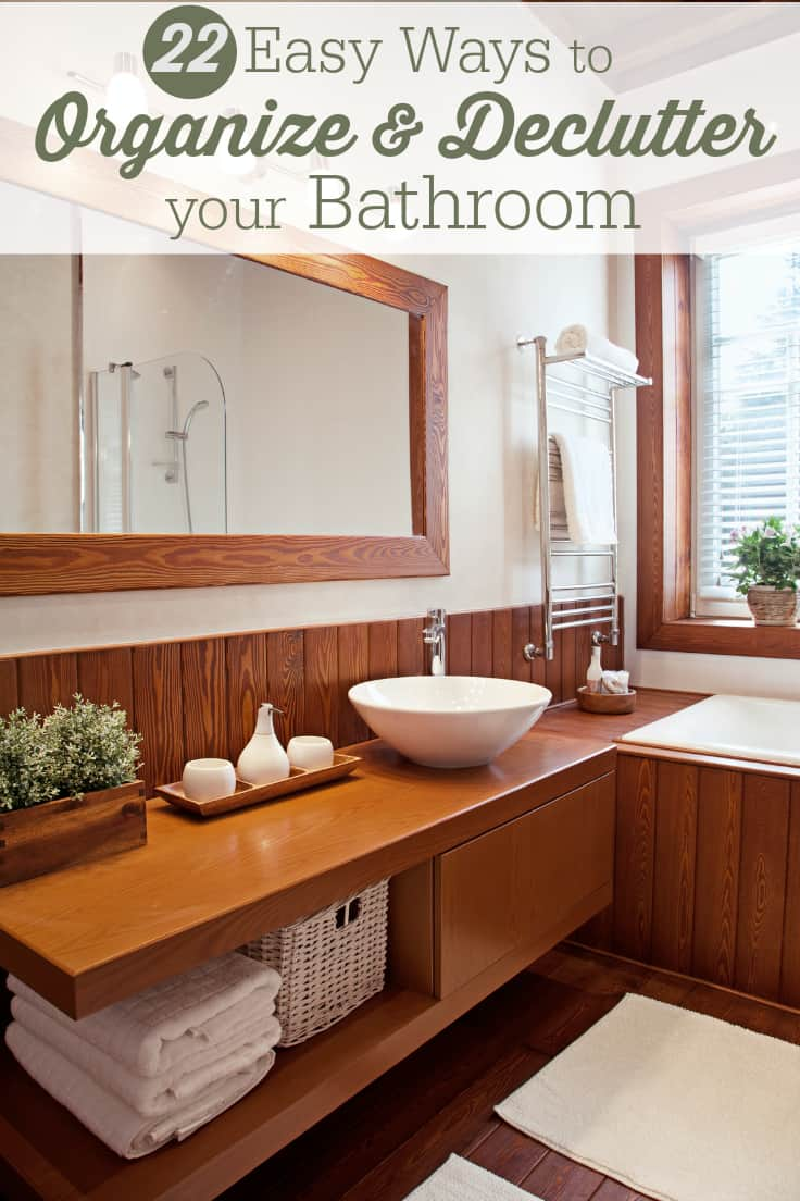 22 Easy Ways to Organize & Declutter your Bathroom - Check out these 22 easy ways to declutter and organize your bathroom. Includes tiny space hacks, tips for organizing makeup and more!