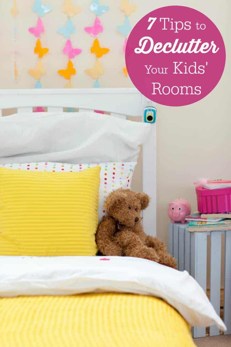 7 Tips to Declutter Your Kids' Rooms - Does your child's room look like a disaster zone? Try these tips and get the job done in no time!