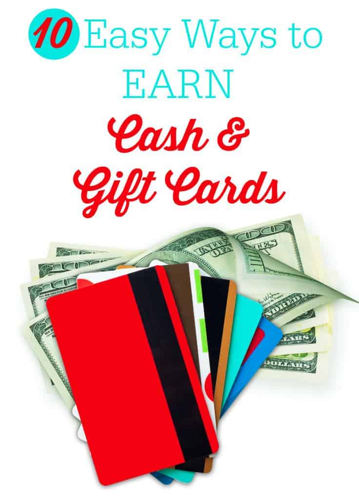 10 Easy Ways to Earn Cash & Gift Cards