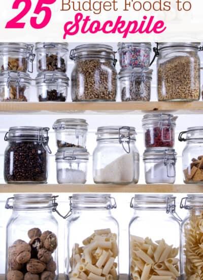 25 Budget Foods to Stockpile