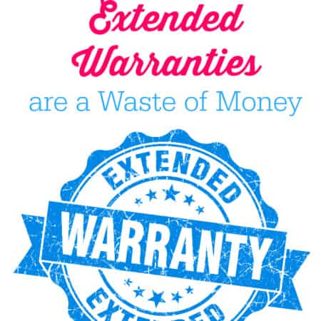 Why Extended Warranties are a Waste of Money