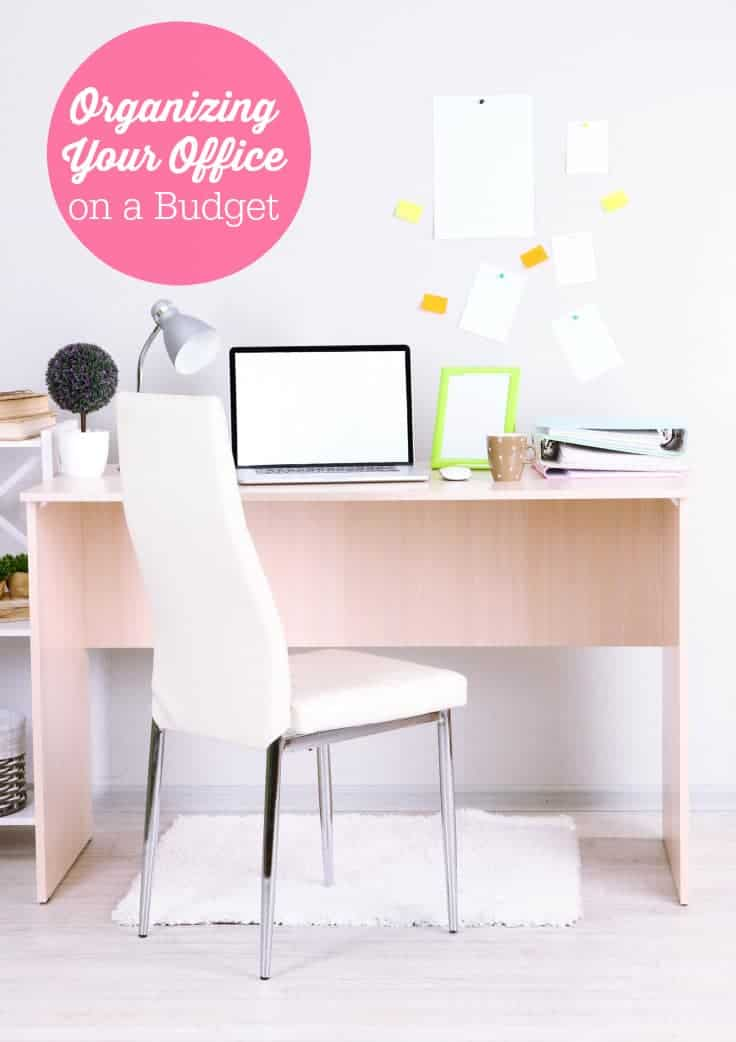 Organizing Your Office on a Budget - be more productive with a clean and organized space!