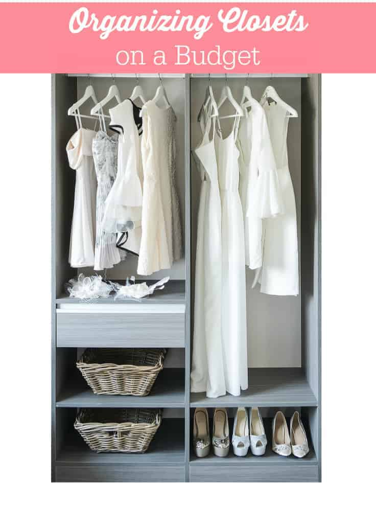 Organizing Closets on a Budget - Make this big job a whole lot easier and affordable with these six simple tips!