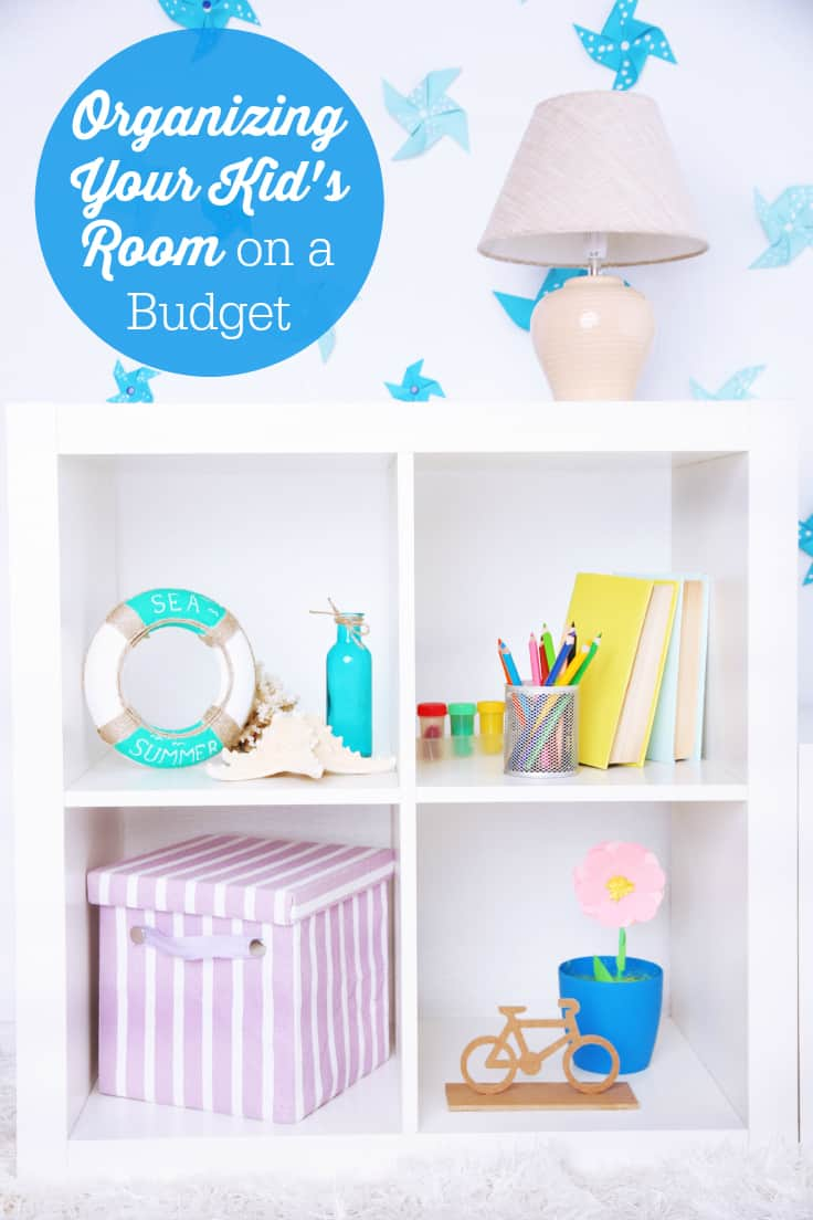 Organizing Your Kid's Room on a Budget - Organizing your kid's room on a budget is a breeze with these six easy tips!
