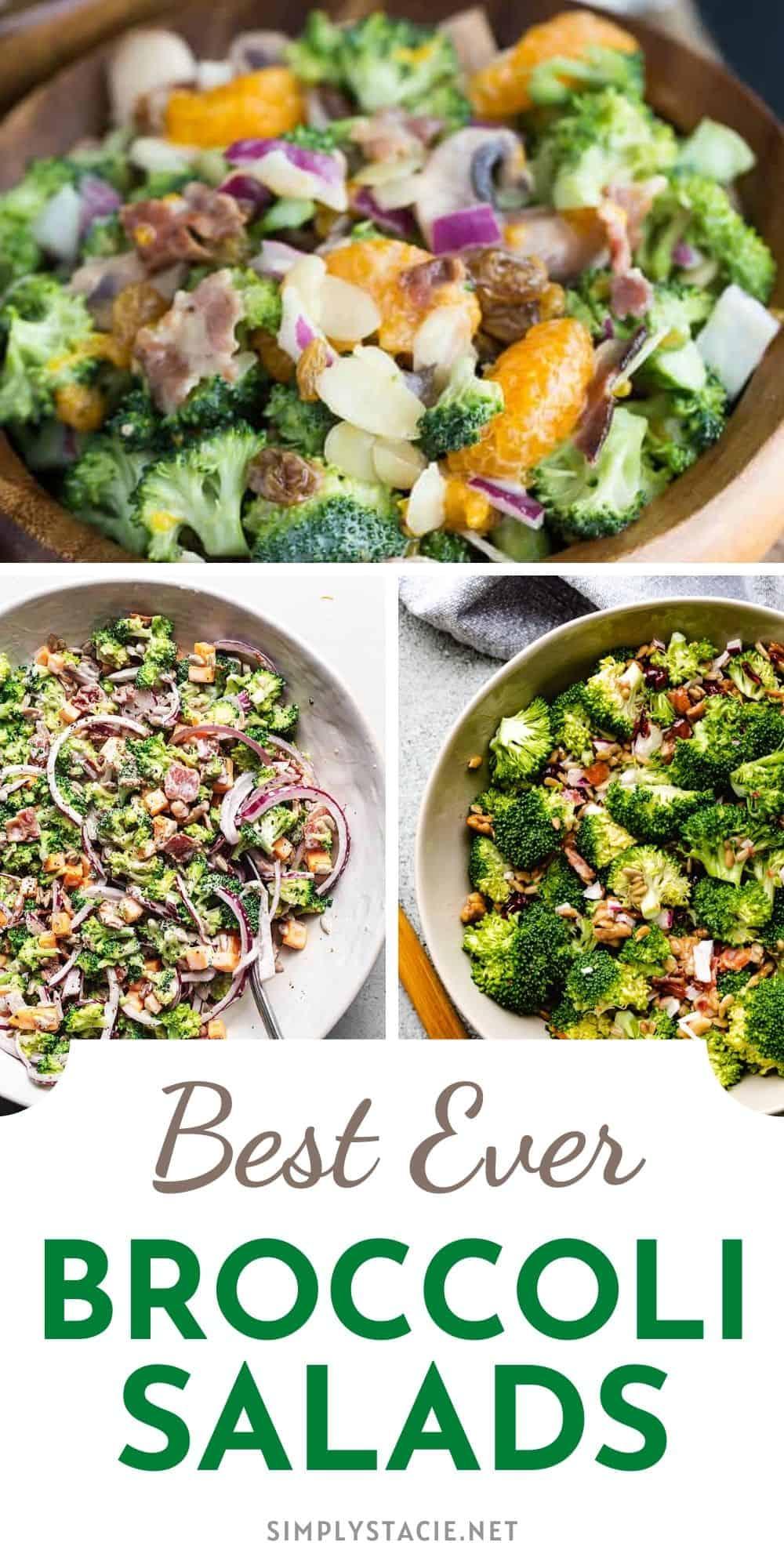 Best Ever Broccoli Salads